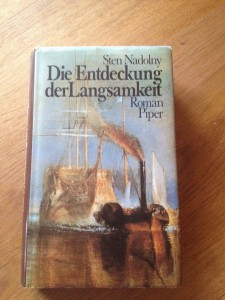 """""""Die Entdeckung der Langsamkeit"""" von Sten Nadolny"""